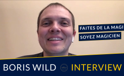 Interview du magicien Boris Wild